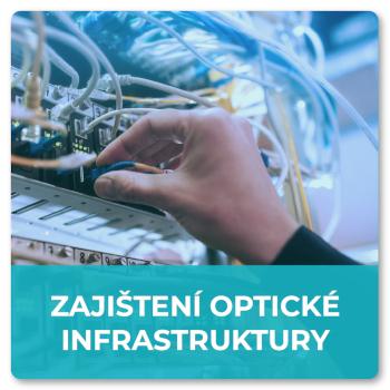 Zajištění optické infrastruktury